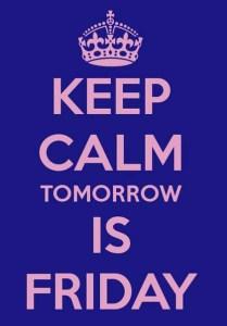 keep-calm-tomorrow-is-friday-